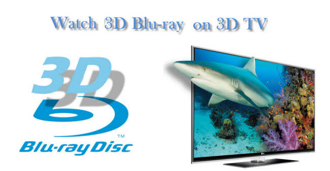 watch 3d blu ray on 3dtv Can I play 3D Blu Rays on Samsung 3D LED smart TV with keeping 3D effect?