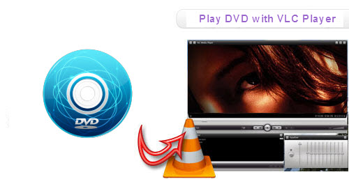VLC Play DVD - How to rip DVD to play with VLC Player - portable