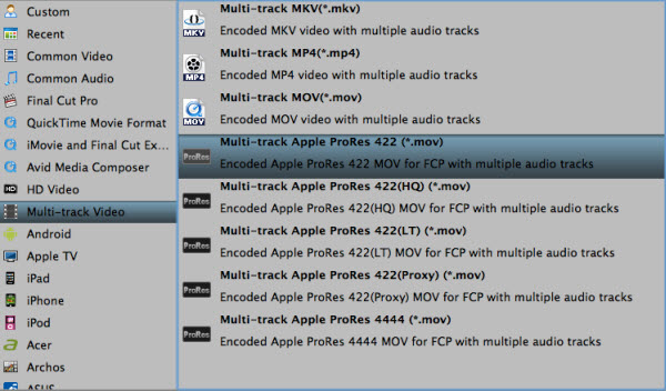 multi track apple prores Editing Blu ray/DVD movies in FCP X with first Prores Converter supports multi track
