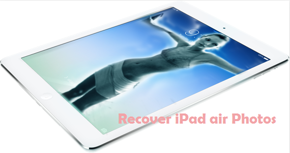 recover ipad air photo How to recover Photos in camera roll and Photo stream when iPad air lost