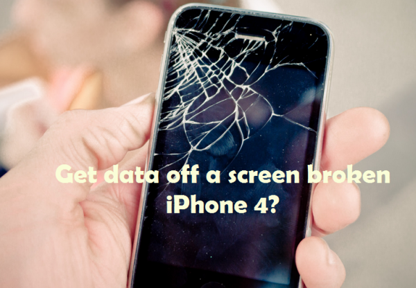 get data off screen broken iphone 4 iPhone 4 Data Recovery help to get data off screen cracked iPhone 4 with ease