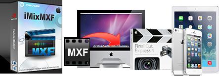iMixMXF