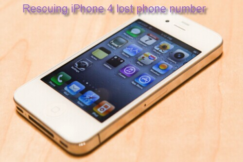 rescue iphone4 lost phone number Save your job by rescuing iPhone 4 lost phone numbers