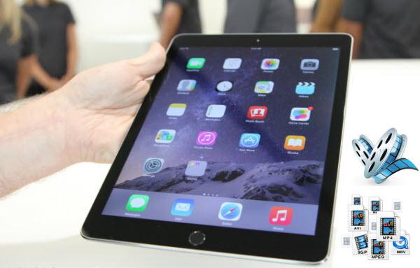 enjoy videos on ipad air 2 Convert MKV, AVI, VOB, FLV, WMV, MTS, XviD, Divx to iPad Air 2 with no quality loss