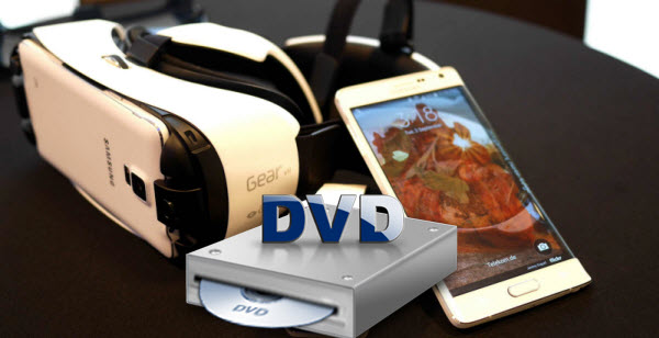 Play Dvd To Galaxy Note 4 Via Gear Vr For Spending Holiday Tech